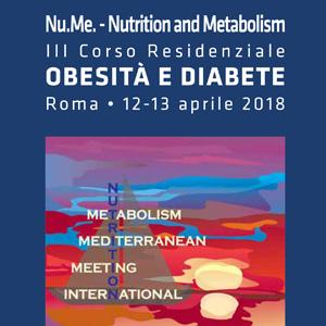 "Nu.Me. – Nutrition and Metabolism ""Obesità e diabete"" – Convegno Regionale ADI Lazio"