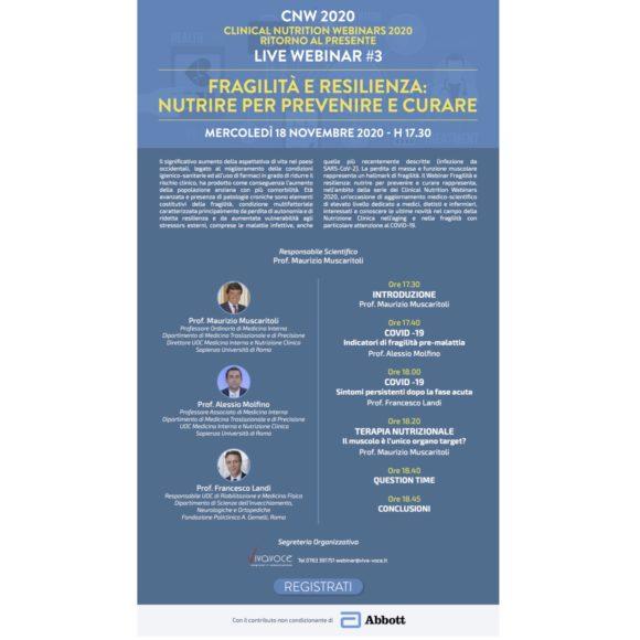 CNW2020 RITORNO AL PRESENTE LIVE WEBINAR #3 FRAGILITÀ E RESILIENZA: NUTRIRE PER PREVENIRE E CURARE