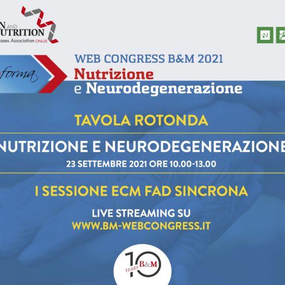 B&M – WEB CONGRESS 2021 NUTRIZIONE E NEURODEGENERAZIONE